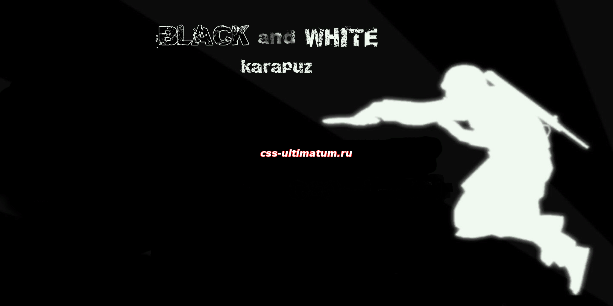 NEW CSSv.34 by karapuz BLACK and WHITE