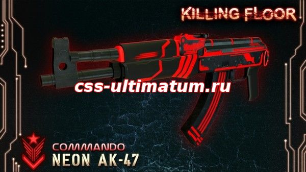 Killing Floor: AK47 'NEON'